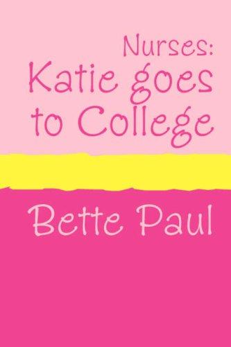 Nurses: Katie Goes to College (Large Print) 9781905665099