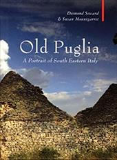 Old Puglia: A Portrait of South Eastern Italy 7766352