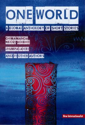 One World: A Global Anthology of Short Stories 9781906523138