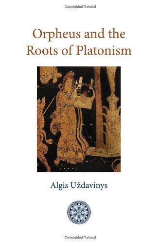 Orpheus and the Roots of Platonism 9781908092076
