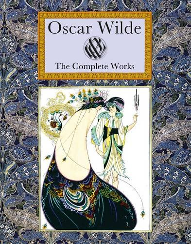 Oscar Wilde the Complete Works 9781907360244