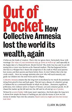 Out of Pocket: How Collective Amnesia Lost the World Its Wealth, Again 9781906307820