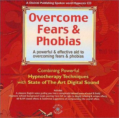 Overcome Fears & Phobias 9781901923346