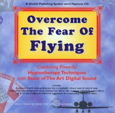 Overcome the Fear of Flying 9781901923377