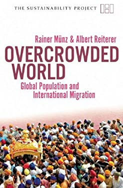 Overcrowded World?: Global Population and International Migration 9781906598105