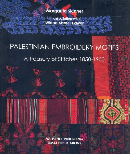 Palestinian Embroidery Motifs: A Treasury of Stitches 1850-1950 9781901764475