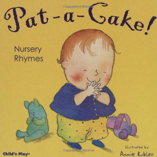 Pat-A-Cake! Nursery Rhymes 9781904550822