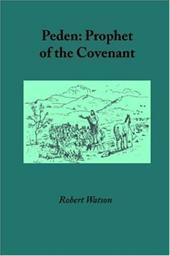 Peden: Prophet of the Covenant 7761483