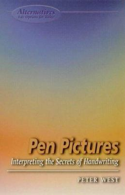 Pen Pictures: Interpreting the Secrets of Handwriting 9781902809052