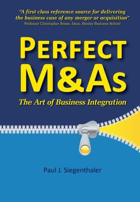 Perfect M&as - The Art of Business Integration 9781905823635