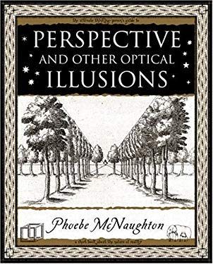 Perspective and Other Optical Illusions 9781904263616
