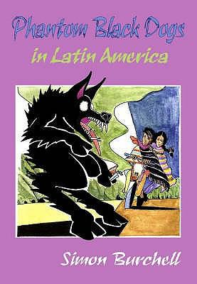 Phantom Black Dogs in Latin America 9781905646012