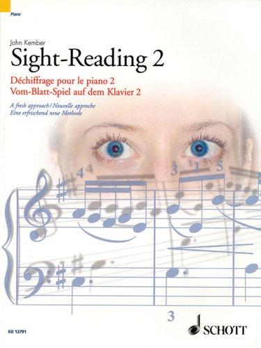 Piano Sight-Reading 2, Dechiffrage Pour Le Piano 2/Vom-Blatt-Spiel Auf Dem Klavier 2: A Fresh Approach/Nouvelle Approche/Eine Erfrischend Neue Methode 9781902455235