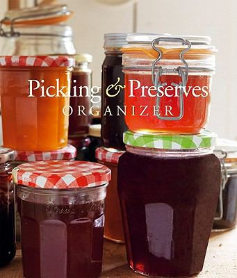 Pickling and Preserves Organizer 9781907030789