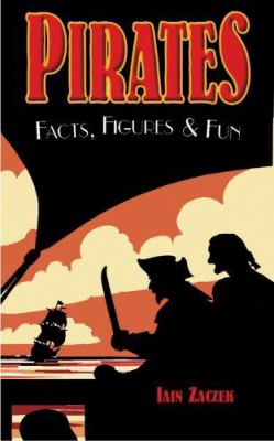 Pirates: Facts, Figures & Fun 9781904332671