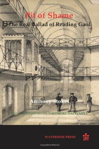 Pit of Shame: The Real Ballad of Reading Gaol 9781904380214