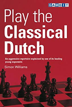 Play the Classical Dutch 9781901983883