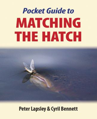 Pocket Guide to Matching the Hatch 9781906122201