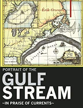 Portrait of the Gulf Stream: In Praise of Currents 9781905791972