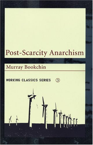 Post-Scarcity Anarchism 9781904859062