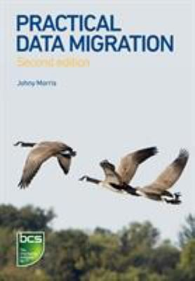 Practical Data Migration 9781906124847
