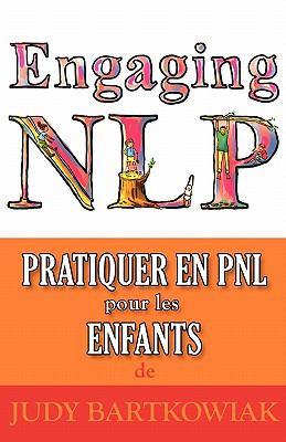 Pratiquer La Pnl Pour Les Enfants 9781907685828