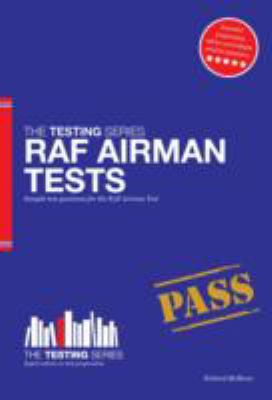 RAF Airman Tests: Sample Test Questions for the RAF Airman Test 9781909229914