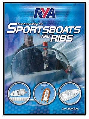 RYA Boat Handling for Sportsboats and RIBs 9781905104789