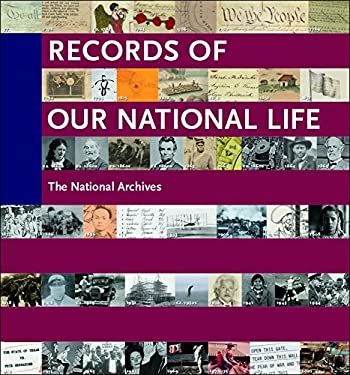 Records of Our National Life: American History from the National Archives 9781904832713