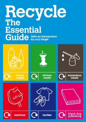 Recycle: The Essential Guide 9781907317026
