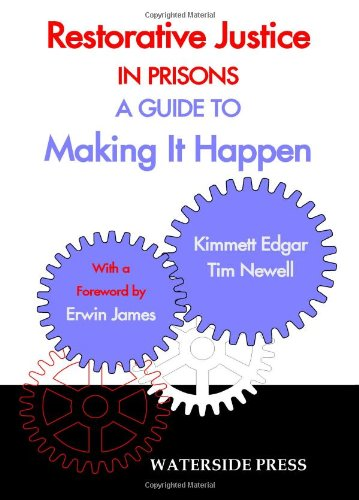 Restorative Justice in Prisons: A Guide to Making It Happen 9781904380252