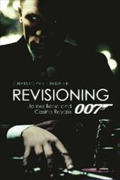 Revisioning 007: James Bond and Casino Royale 7766694