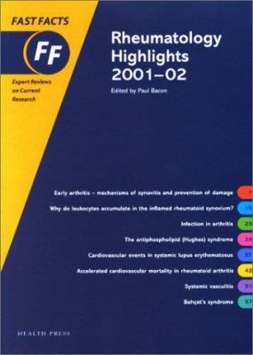 Rheumatology Highlights 2001-2002 Fast Facts Series 9781903734148