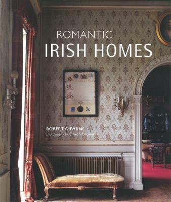 Romantic Irish Homes 9781906525729