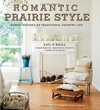 Romantic Prairie Style 9781907563195