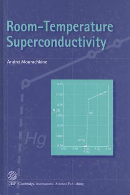 Room-Temperature Superconductivity 9781904602279