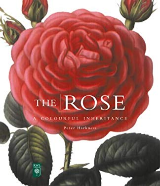 The Rose: A Colourful Inheritance 9781902686295