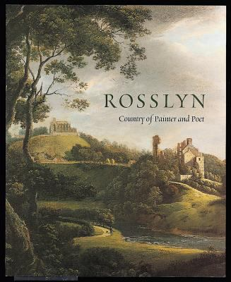 Rosslyn: Country of Painter and Poet 9781903278291