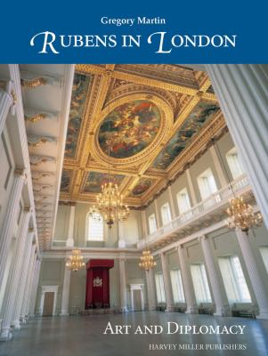 Rubens in London: Art and Diplomacy 9781905375042