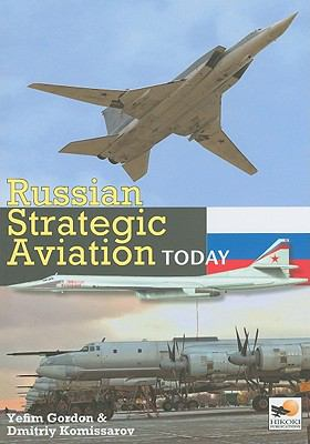Russian Strategic Aviation Today 9781902109121