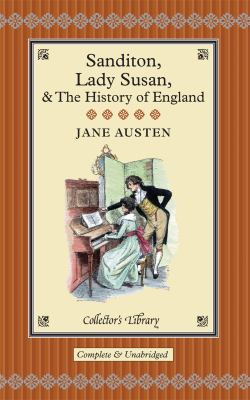 Sanditon: Lady Susan & the History of England 9781907360053