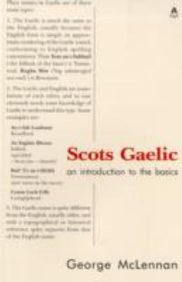 Scots Gaelic: An Introduction to the Basics 9781902831886