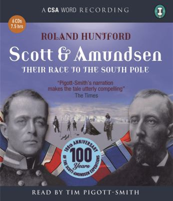 Scott & Amundsen: Their Race to the South Pole 9781904605904