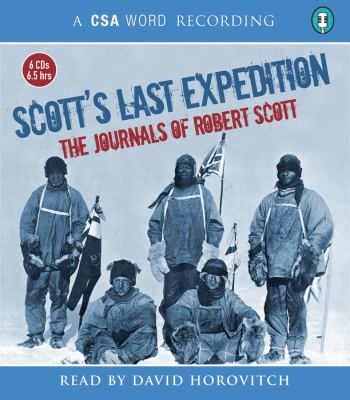 Scott's Last Expedition: The Journals of Robert Scott 9781906147891