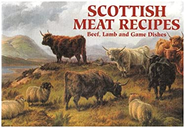 Scottish Meat Recipes 9781902842325