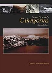Seton Gordon's Cairngorms: An Anthology 11918172