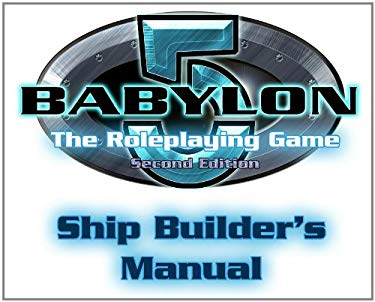 Ship Builder's Manual: The Roleplaying Game 9781905471492