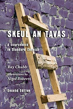 Skeul an Tavas: A Coursebook in Standard Cornish 9781904808930
