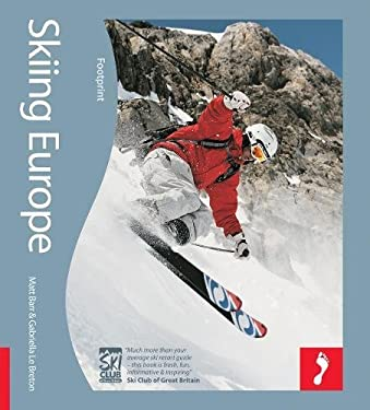 Skiing Europe: Tread Your Own Path 9781906098445