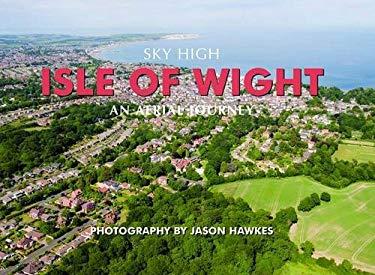 Sky High Isle of Wight 9781906887544